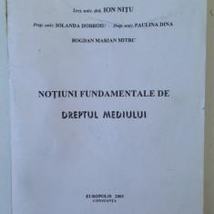 Notiuni fundamentale de dreptul mediului/colectiv/Ed. Europolis/2003