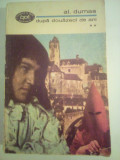 Bpt 625 Al Dumas, Dupa douazeci de ani vol 2