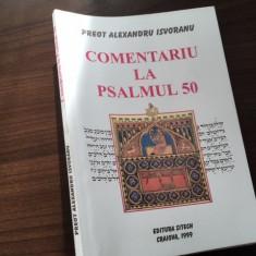 PR. ALEXANDRU ISVORANU, COMENTARIU LA PSALMUL 50
