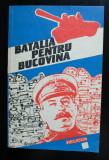 Stelian Neagoe (ed.) - Bătălia pentru Bucovina