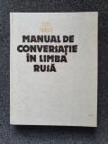 MANUAL DE CONVERSATIE IN LIMBA RUSA - Sima Borlea