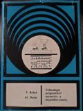 TEHNOLOGIA PROGRAMARII NUMERICE A MASINILOR-UNELTE-E. BOTEZ, AL. DORIN