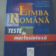 LIMBA ROMANA / Teste de morfosintaxa pentru clasele V-VIII { 2006 }