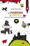 Din Liverpool in Carpati - Arabella McIntyre-Braown, Arabella McIntyre-Brown