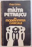 MILITA PETRASCU SAU MODERNITATEA CLASICULUI de MAIA CRISTEA 1982, DEDICATIE*