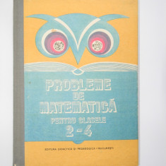 Probleme de matematica pentru clasele 2 - 4 - E. Burz, O. Cojocaru s.a.