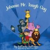 Johnnie Mr.Tough Guy