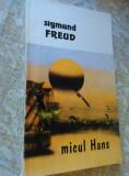Cumpara ieftin Micul Hans de Sigmund Freud