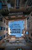 Cumpara ieftin Cirese amare/Liliana Nechita