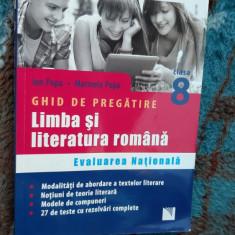 LIMBA SI LITERATURA ROMANA CLASA A VIII A GHID DE PREGATIE EVALUAREA NATIONALA