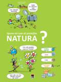 Spune-mi cum sa protejam natura?, Larousse