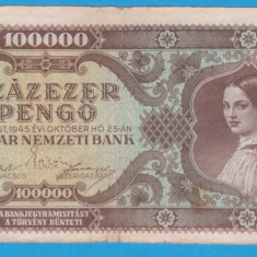 (3) BANCNOTA UNGARIA - 100.000 PENGO 1945 (23 OCTOMBRIE 1945)