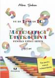 Matematica distractiva pentru pitici isteti, Alina Serban