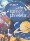 Cumpara ieftin Marea carte a stelelor si planetelor, univers enciclopedic gold