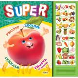Carte cu sunete - Super fructe, legume,...(romana + engleza) | Inesa Tautu