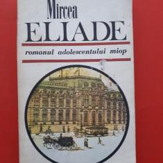 ROMANUL ADOLESCENTULUI MIOP + GAUDEAMUS × Mircea Eliade 476 pagini