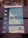 CAIET DE DOCUMENTARE CINEMATOGRAFICA NR.10/1962