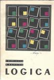 LOGICA - I. didilescu, V. Pavelcu / Didactica si pedagogica 1968