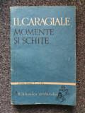 MOMENTE SI SCHITE pentru clasele V-VIII - I. L. Caragiale