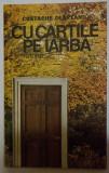 Costache Olăreanu - Cu cărțile pe iarbă (cu autograf/ dedicație pt. Marin Mincu)