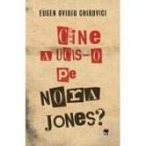 Cine a ucis-o pe Nora Jones? - Eugen Ovidiu Chirovici, Rao