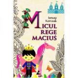 Micul Rege Macius, Agora