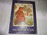 Ion Creanga-Ursul pacalit de vulpe /ilustratii-Ioana Ceausu Pandele
