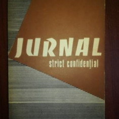 Jurnal strict confidential- Ion Istrati