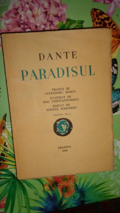 Dante - Paradisul ilustrat de Mac Constantinescu / an 1944./290pagini