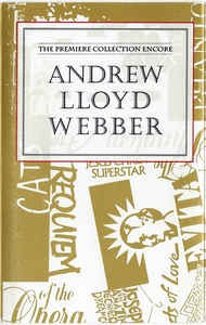 Caseta Various, Andrew Lloyd Webber: The Premiere Collection Encore
