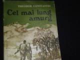 CEL MAI LUNG AMURG-THEODOR CONSTANTIN-NUVELE-182 PG-, Alta editura