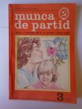 Revista Munca de partid, nr. 3 an 1987