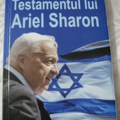 TESTAMENTUL LUI ARIEL SHARON-MICHEL GURFINKIEL