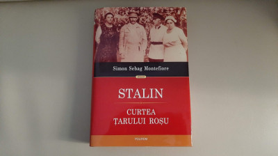 Stalin. Curtea tarului rosu - Simon Sebag Montefiore foto