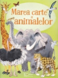 Cumpara ieftin Marea carte a animalelor, univers enciclopedic gold
