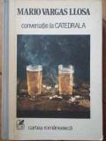 Conversatie La Catedrala - Mario Vargas Llosa ,304622
