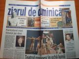 "Ziarul de duminica 7 noiembrie 2003-""teatru romanesc in ochii lumii"""