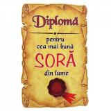 Magnet Diploma pentru Cea mai buna SORA din lume, lemn, Alexer
