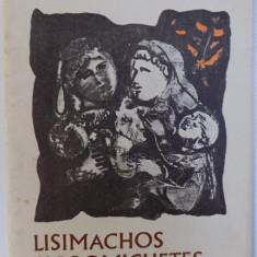 LISIMACHOS SI DROMICHETES de EUSEBIU CAMILAR , ilustratii de CONSTANTIN BACIU , 1982
