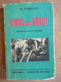 Capul de ratoi comedie in 3 acte- G. Ciprian