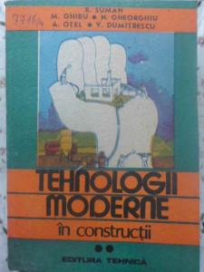 TEHNOLOGII MODERNE IN CONSTRUCTII VOL.2 - R. SUMAN, M. GHIBU, N. GHEORGHIU, A. O
