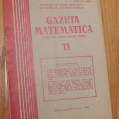 Gazeta matematica - Nr. 11 din 1982