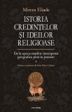 Istoria credinţelor şi ideilor religioase. De la epoca marilor descoperiri geografice până în prezent (Vol. IV)