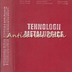 Tehnologii Metalurgice. Pentru Subingineri - Petru Moldovan, Voicu Barbie