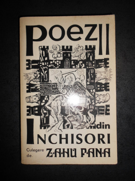 ZAHU PANA - POEZII DIN INCHISORI (1982, tiparita in 1000 de exemplare)