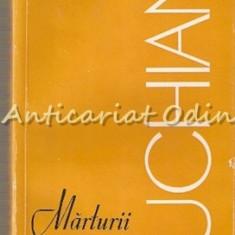 Marturii Despre Luchian - Marin Mihalache