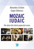 Mozaic iudaic | Alexandru Cristian, Eugen Stanescu