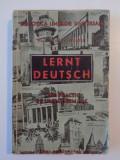 LERNT DEUTSCH!. CURS PRACTIC DE LIMBA GERMANA CU NUMEROASE DESENE de MAX RICHTER