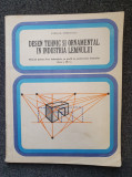 DESEN TEHNIC SI ORNAMENTAL IN INDUSTRIA LEMNULUI Manual clasa a IX-a - Vrinceanu