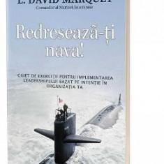 Redreseaza-ti nava! - L. David Marquet